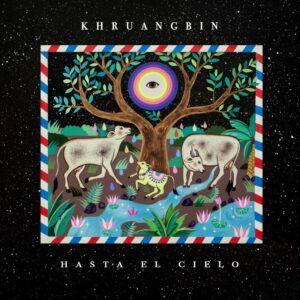 Khruangbin - Hasta El Cielo (Con Todo El Mundo In Dub) - ALNLP50DUBR - NIGHT TIME STORIES