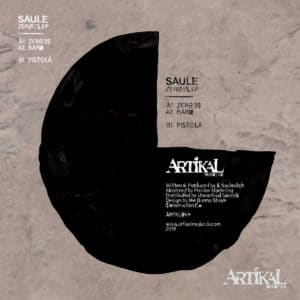 Saule - Zeroes EP - ARTKL044 - ARTIKAL MUSIC