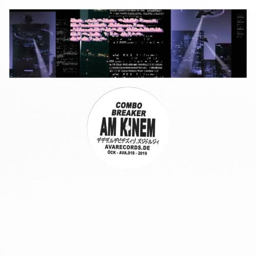 Am Kinem - Combo Breaker - AVA018 - AVA RECORDS