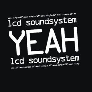 LCD Soundsystem - YEAH - DFA2133 - DFA