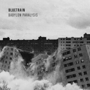 Bluetrain/Steve O Sullivan - Babylon Paralysis - FPR005 - FUTURE PRIMITIVE