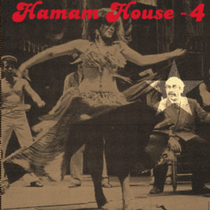 Various - Hamam House Vol 4 - HAMAMHOUSE04 - HAMAM HOUSE