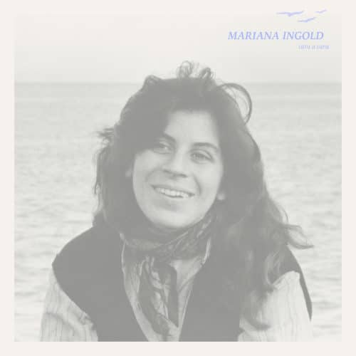 Mariana Ingold - Cara A Cara - LER1021 - LEFT EAR RECORDS