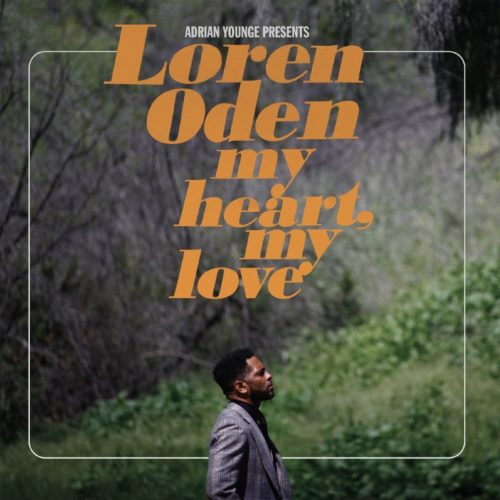 Adrian Younge Pres. Loren Oden - My Heart