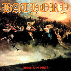 Bathory - Blood Fire Death - MAGLP1 - MAGNETIC AIR PR