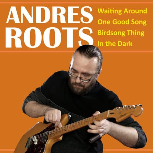 Andres Roots - Waiting Around - RAR1903 - ROOTS ART
