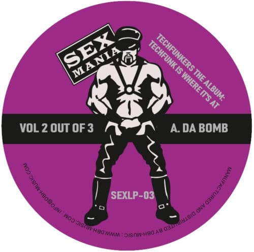 Techfunkers - Techfunkers The Album: Techfunk Is Where It's At Vol.2 - SEXLP-03 - SEX MANIA