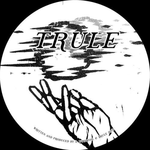 Al Wootton - Body Healthy - TRULE004 - TRULE