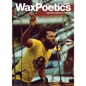 Wax Poetics - Wax Poetics Special European Collector's Edition - WPEUC1 - WAX POETICS
