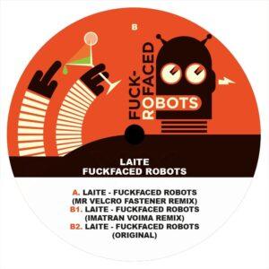 Laite - Fuckfaced Robots - XOX010 - XOX RECORDS