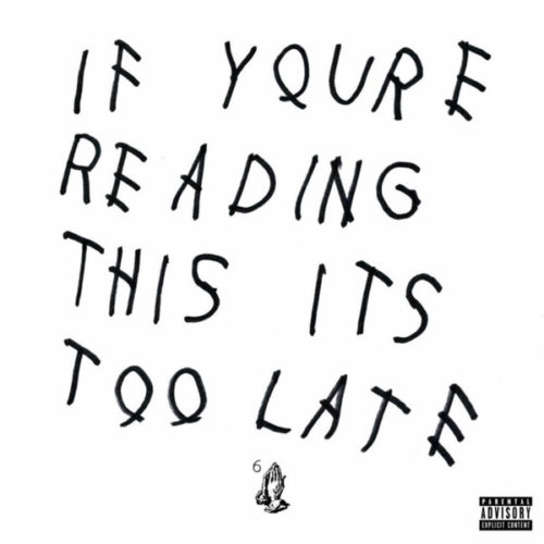 Drake - If You're Reading This It's Too Late - 0602547973450 - CASH MONEY RECORDS