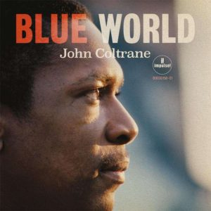 John Coltrane - Blue World - 0602577626517 - IMPULSE