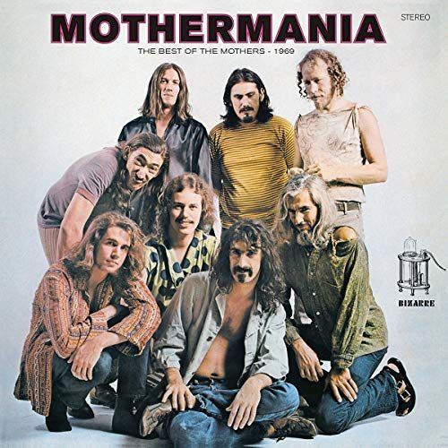 Frank Zappa/The Mothers Of Invention - Mothermania - 0824302384015 - ZAPPA RECORDS