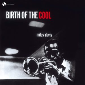 Miles Davis - Birth Of Cool - 8436559464338 - WAXTIME IN COLOR