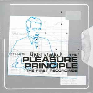 Gary Numan - The Pleasure Principle - The First Recordings - BBQ2159LP - THE ARKIVE