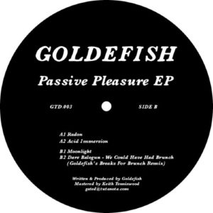 Goldefish - Passive Pleasure EP - GTD003 - GATED