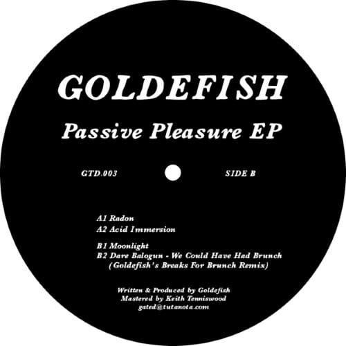Goldefish - Passive Pleasure EP - GTD003 - GATED