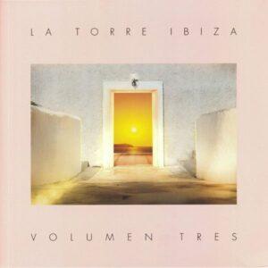 Various - La Torre Ibiza - Volume Tres - HLTR003LP - HOSTEL LA TORRE RECORDINGS