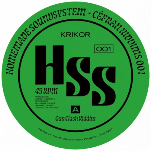 Krikor - Gunclash Riddim / It's (NOT) House Riddim - HSS001 - HOMEMADE SOUND SYSTEM