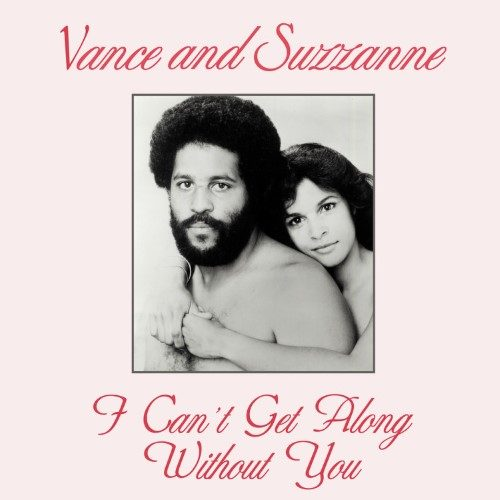Vance and Suzzanne - I Can't Get Along Without You - KALITA12011 - KALITA