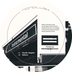 Instra:mental - Timelines Part 1 - NONPLUS050A - NONPLUS RECORDS
