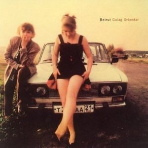 Beirut - Gulag Orkestar (Re-issue) - POMP005LP - POMPEII