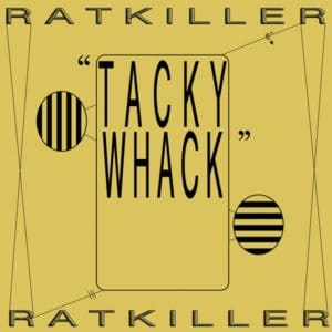 Ratkiller - Tacky Whack - SA057 - SUN ARK RECORDS