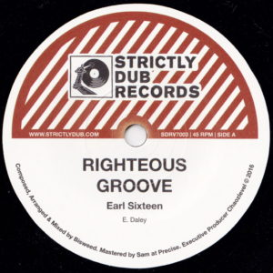 Earl Sixteen/Bisweed - Righteous Groove - SDRV7003 - STRICTLY DUB RECORDS