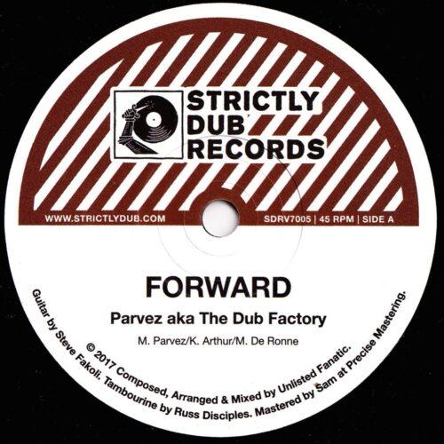 Parvez Aka The Dub Factory - Forward - SDRV7005 - STRICTLY DUB RECORDS
