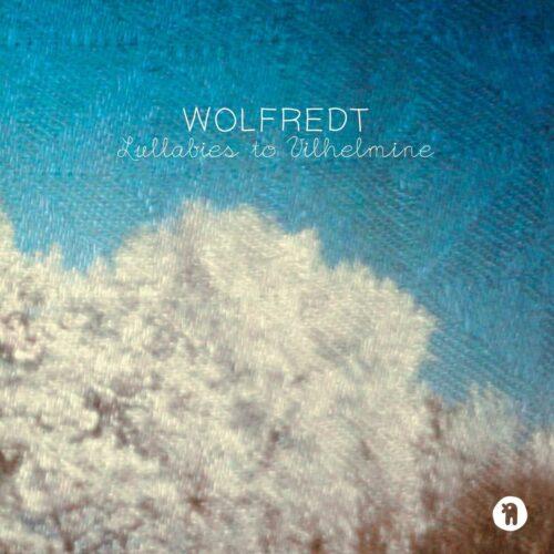 Wolfredt - Lullabies To Vilhelmine - SEKS040 - SEKSOUND