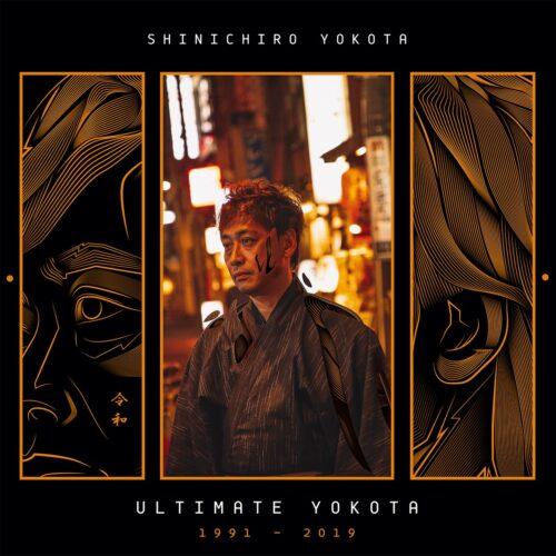 Shinichiro Yokota - Ultimate Yokota 1991-2019 - SOVFE001 - SOUND OF VAST