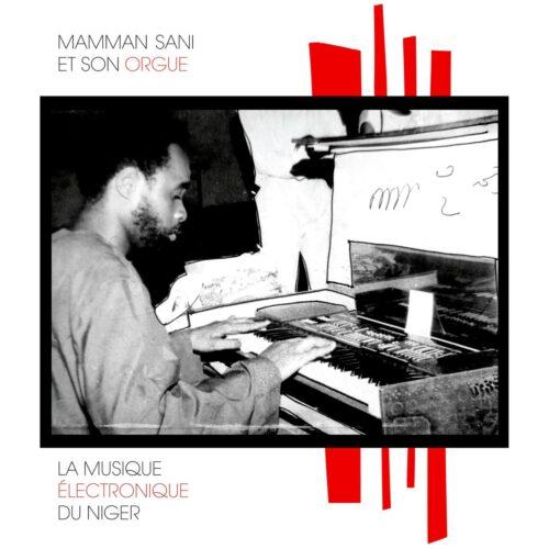 Mamman Sami - La Musique Electronique du Niger - SS-011 - SAHEL SOUNDS