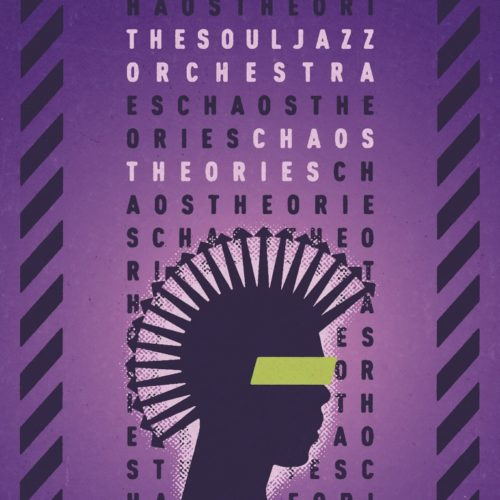 The Souljazz Orchestra - Chaos Theories - STRUT208LP - STRUT