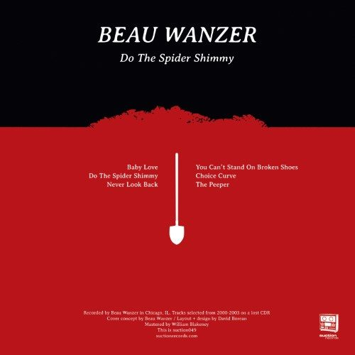 Beau Wanzer - Do The Spider Shimmy - SUCTION049 - SUCTION RECORDS