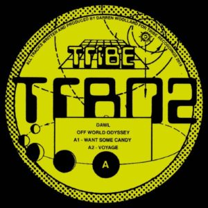 Dawl - Off World Odyssey - TRB02 - TRIBE RECORDINGS