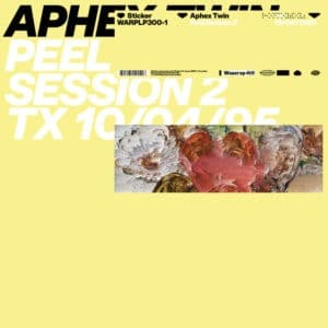 Aphex Twin - Peel Session 2 - WARPLP300-1 - WARP