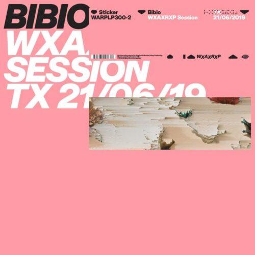 Bibio - WXAXRXP Session - WARPLP300-2 - WARP
