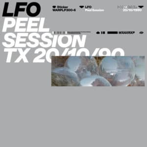 LFO - Peel Session - WARPLP300-6 - WARP