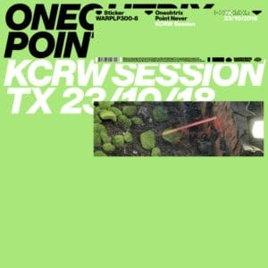 Oneohtrix Point Never - KCRW Session - WARPLP300-8 - WARP