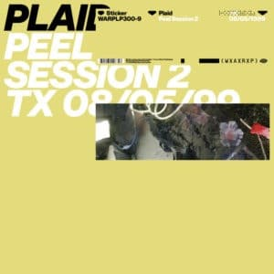 Plaid - Peel Session 2 - WARPLP300-9 - WARP
