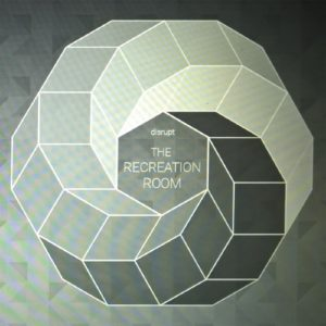 Disrupt - The Recreation Room - ZDR01 - ZONEDOG
