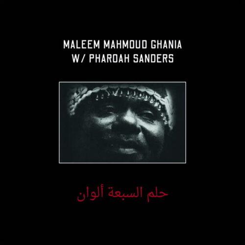 Maleem Mahmoud Ghania/Pharoah Sanders - The Trance Of Seven Colors - ZEHRA001 - ZEHRA