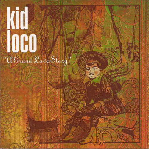 Kid Loco - A Grand Love Story - 3596973663061 - WAGRAM