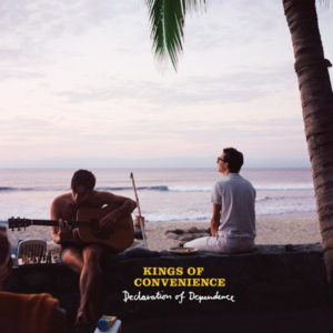 Kings Of Convenience - Declaration Of Dependence - 5099930684010 - VIRGIN