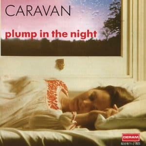 Caravan - For Girls Who Grow Plump In The Night - 602508016820 - DECCA