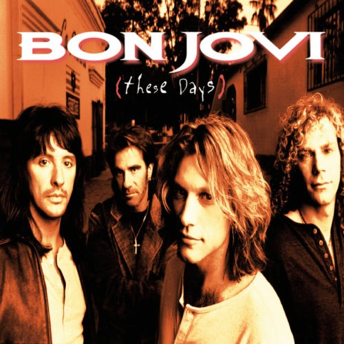 Bon Jovi - These Days - 602547029454 - MERCURY