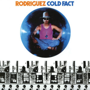 Rodriguez - Cold Fact - 602577077371 - UNIVERSAL MUSIC