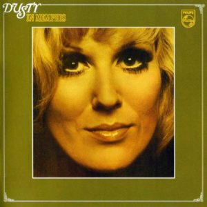 Dusty Springfield - Dusty In Memphis - 602577677571 - MERCURY