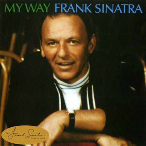 Frank Sinatra - My Way - 602577959318 - CAPITOL RECORDS