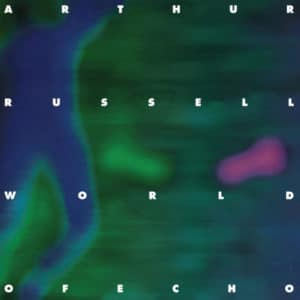 Arthur Russell - World Of Echo - AU1002 - AUDIKA RECORDS
